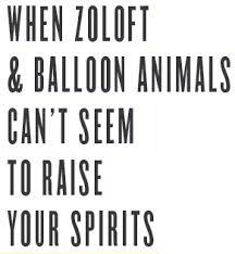 Zoloft & Balloon Animals - ColorMeRad